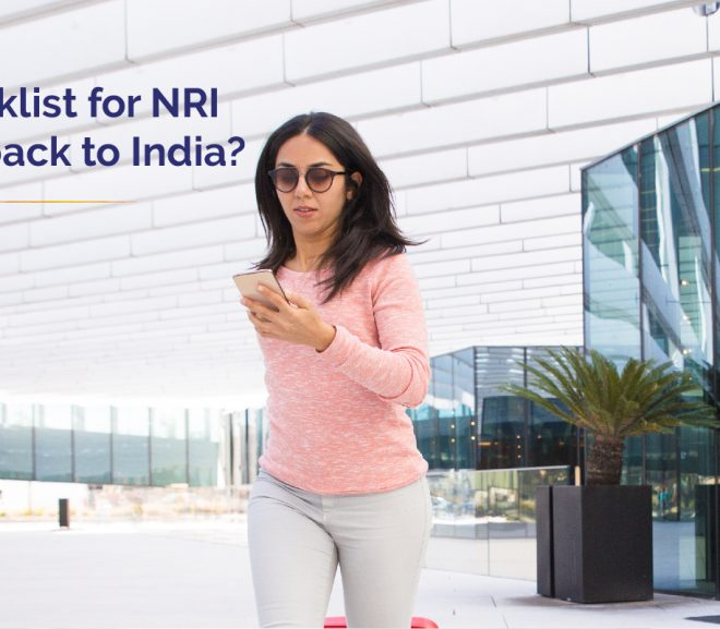 Quick checklist for Nris returning back to India