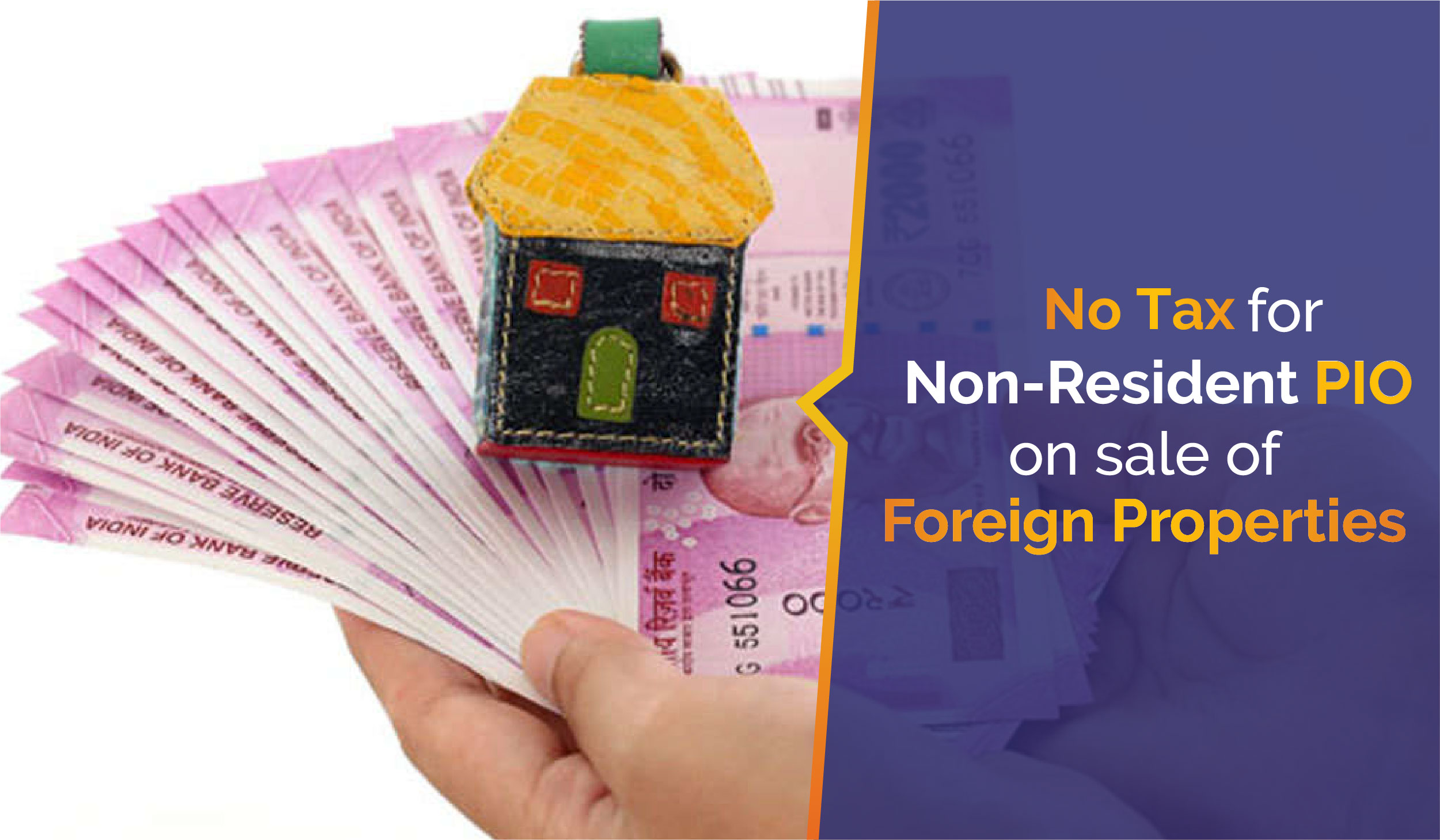 No Tax for non-resident PIO on sale of foreign properties
