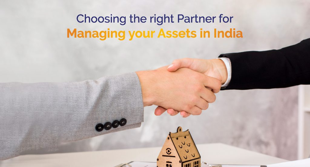 Choosing the right partner to manage the assets in India