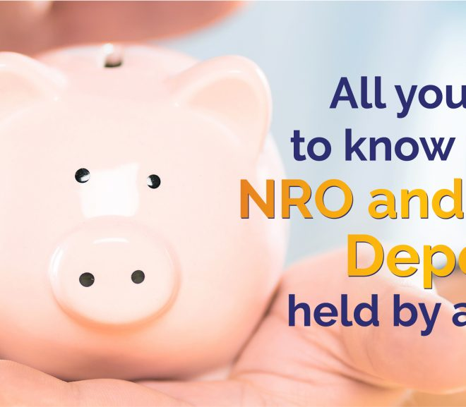 All you need to know about NRO and NRE Deposits held by an NRI